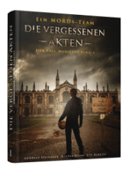 Ein MORDs-Team - Der Fall Marietta King 1 - von Andreas Suchanek