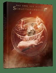 Das Erbe der Macht - Schattenchronik 4: Allmacht - von Andreas Suchanek