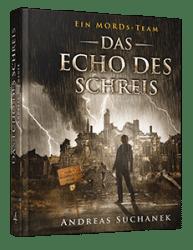 Ein MORDs-Team - Der Fall Marietta King 4: Das Echo des Schreis von Andreas Suchanek