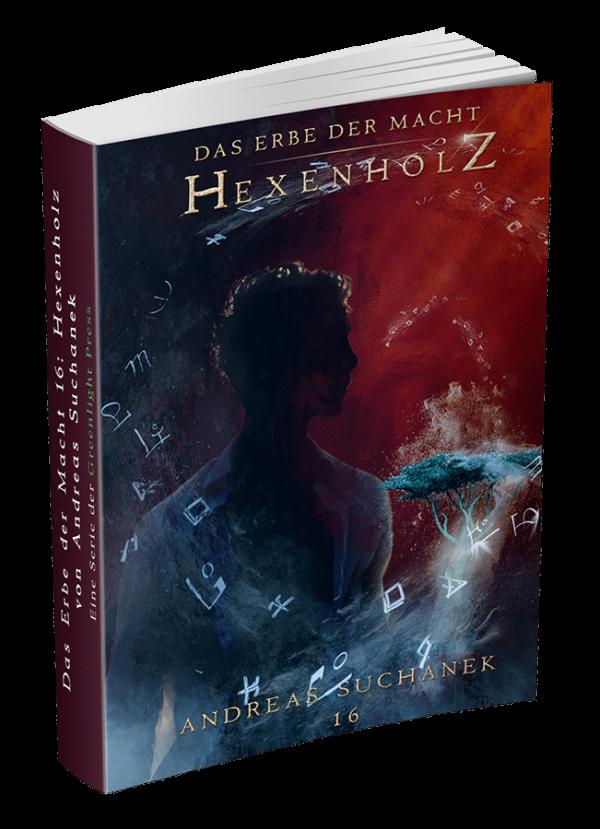 Das Erbe der Macht 16 - Hexenholz - von Andreas Suchanek ist erschienen - www.andreassuchanek.de