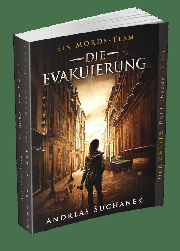 Ein MORDs-Team - Die Evakuierung von Andreas Suchanek - Ab sofort erhältlich - www.andreassuchanek.de