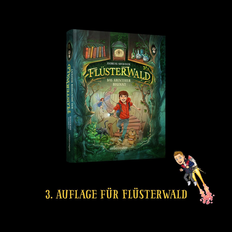 Flüsterwald - Das Abenteuer beginnt geht bereits in die 3. Auflage.