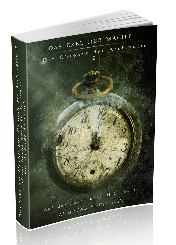 Das Erbe der Macht - Die Chronik der Archivarin 2 von Andreas Suchanek ist erschienen